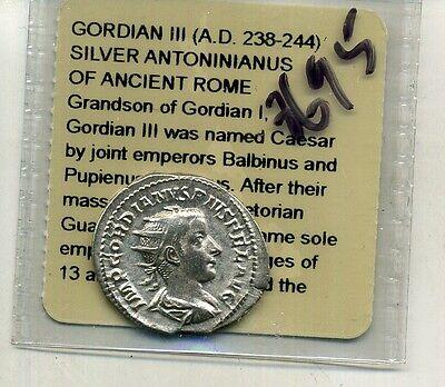 GORDIAN 111 238 - 244 A.D. ROMAN  SILVER ANCIENT COIN 8695E