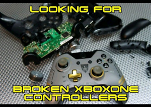 Looking For Broken OR Working XboxOne Controllers!