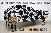 All GONE junk removal CALL 416-562-9395 WHY WAIT!