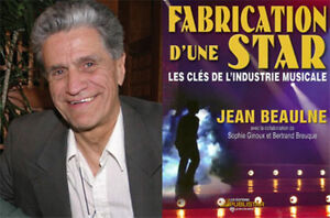 Fabrication d'une Star / JEAN BEAULNE