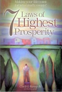 7 Laws of Highest Prosperity: Making Your Life Count On them