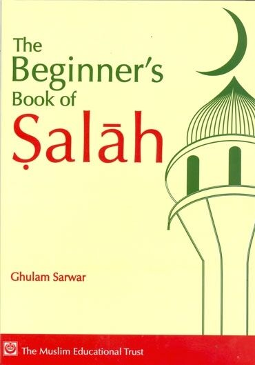 The Beginners Book of Salah (Paperback)