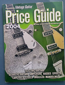 The Official Vintage Guitar Magazine Price Guide - 2004