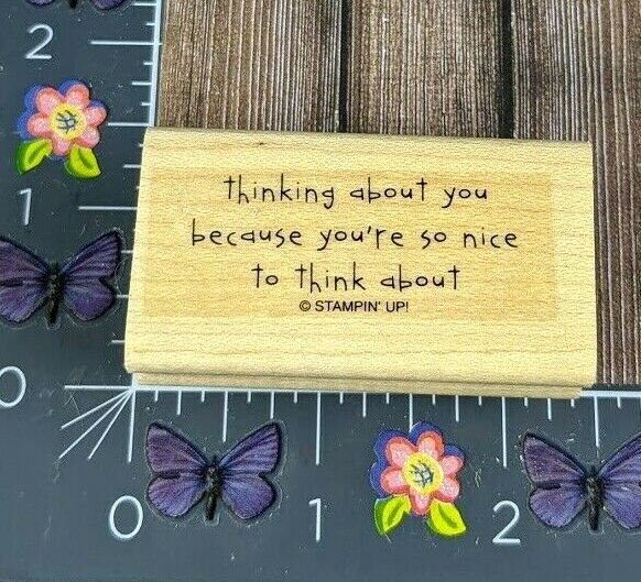 Stampin Up Thinking About You Because Nice Think About Rubber Stamp E8 - $3.75