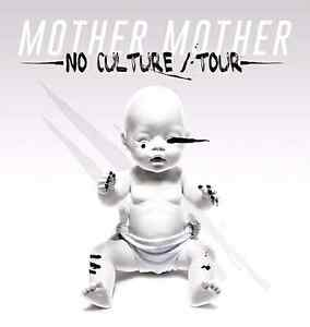 Wanted -  MOTHER MOTHER NO CULTURE TOUR Kitchener / Waterloo Kitchener Area image 1