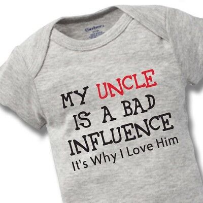 - My Uncle Bad Influence Onesies Baby Gift Funny Cute Brother Boy Girl Clothes