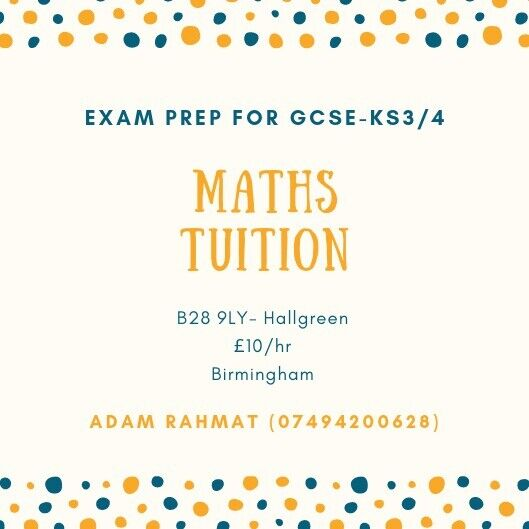 GCSE Maths Tuition - £10/hr | in Hall Green, West Midlands