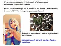 Affordable & Fun - REPTILE SHOWS - Perfect Gift for all ages!