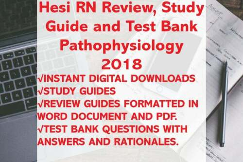 Hesi RN Pathophysiology Study Guide, Review, Practice 2018
