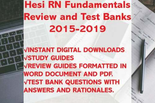 Hesi RN Fundamentals Study Guide, Test Bank, Review, Practice 2015-2019