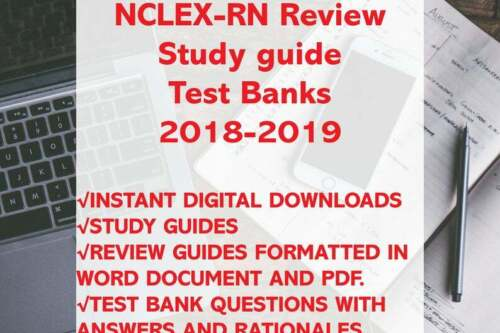 Nclex RN Exam 2019 Review, Study Guide, Test Bank, Review and Practice Best NCLE