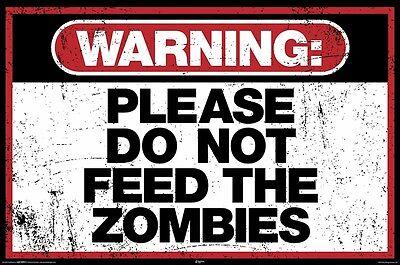 ing Bitte Do Not Zuführ 24x36 Hungry Zombies Schild (Zombie-plakat)