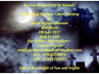 Ghost Hunting at Royal Signals Blandford Camp £25 per person