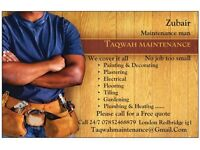 TAQWAH MAINTENANCE MAN - Painting &decorating; Electrical; Plumbing&heating; Plastering; Flooring...