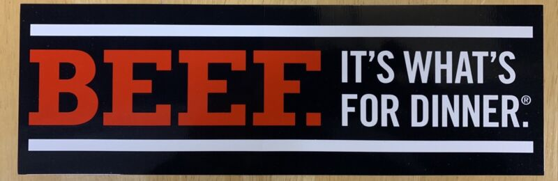 Beef It's What's For Dinner Bumper Sticker New Style