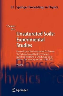 Unsaturated Soils: Experimental Studies: Proceedings Of The International C...
