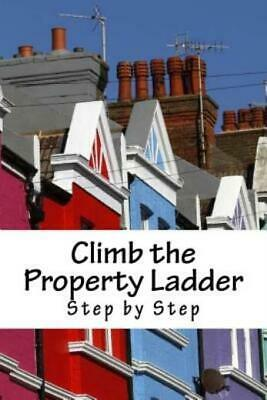 Climb the Property Ladder: Step by Step