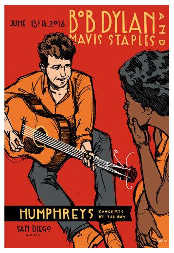 Bob Dylan Mavis Staples 6/13/2016 Humphreys San Diego Poster Scrojo Dylan2_1606