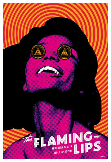 Scrojo The Flaming Lips Belly Up Aspen 2016 Poster FlamingLips_1602