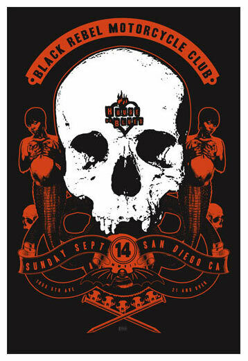 Scrojo Black Rebel Motorcycle Club House of Blues San Diego Poster BlackReb_0809