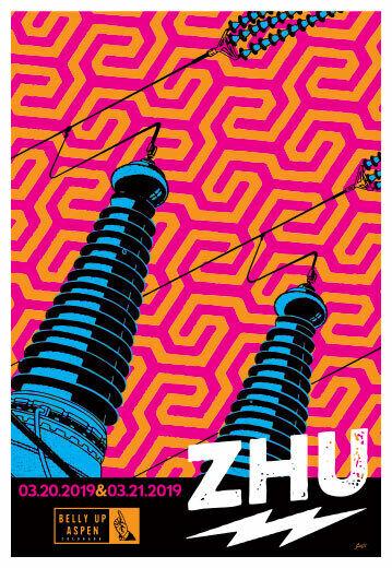 Scrojo Zhu 2019 Poster Belly Up Aspen Colorado Zhu_1903