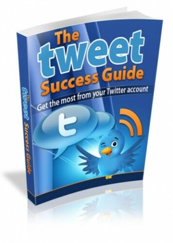 The Tweet Success Guide PDF eBook with resale rights!