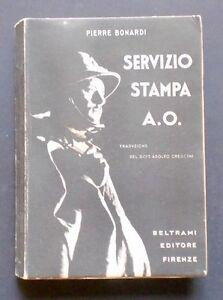 Colonie-Africa-Orientale-Servizio-Stampa-A-O-Pierre-Bonardi-1-ed-1936