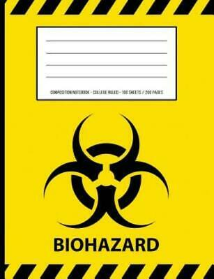 Biohazard Warning Periodic Table Chemistry Composition Notebook: College Ru...