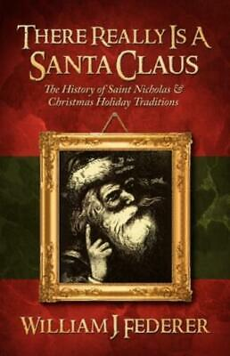 There Really Is A Santa Claus - History Of Saint Nicholas & Christmas Holid...