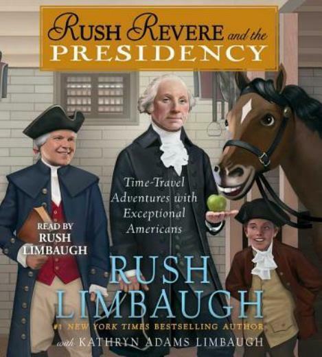 Rush Revere And The Presidency - Audiobook (CD)
