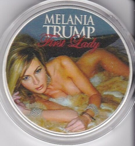 1  Mint Coin - MELANIA TRUMP - WOW! our Sexy First Lady FREE Shipping USA seller