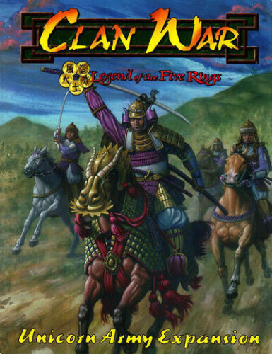 L5R: Clan War: Unicorn Army Expansion Book - 12-009-1 - 1999 - AEG