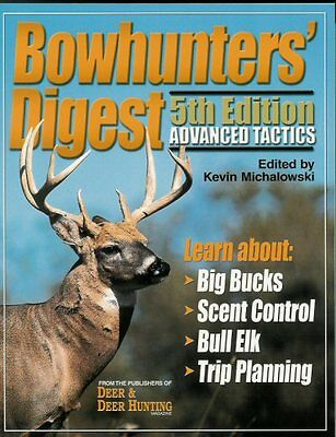 BOWHUNTERS DIGEST BOOK NEW 5th ED Bow Hunting Elk Deer ADVANCED TACTICS