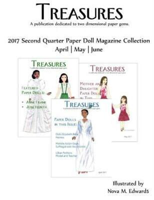 Treasures 2017 Second Quarter Paper Doll Magazine Collection: April-May-Jun...