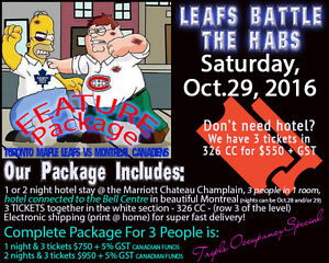 Leafs in MTL Oct 29,3 tickets  in sec.326 row cc-Ticketsmart.biz