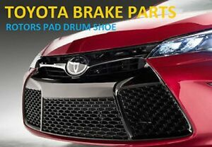 TOYOTA BRAKES ROTOR PAD DRUM SHOE !!GREAT DEAL!! CHECK US OUT!