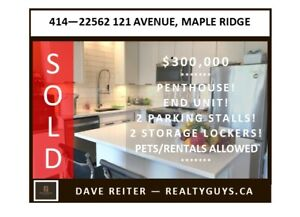SOLD!  PENTHOUSE, END UNIT CONDO IN MAPLE RIDGE!