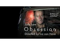 2 Thursday Tickets -Obsession Feat.Jude Law @ Barbican