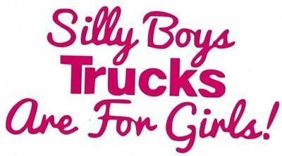 Silly Boys Trucks Are For Girls Truck Suv vinyl sticker covid 19 (Silly Boys Trucks coronavirus)
