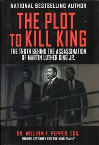 PLOT TO KILL MARTIN LUTHER KING BY DR. WILLIAM PEPPER NEW SAVE