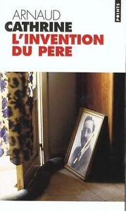 Invention-Du-P-039-Re-l-039-von-Arnaud-Cathrine-2001-Taschenbuch