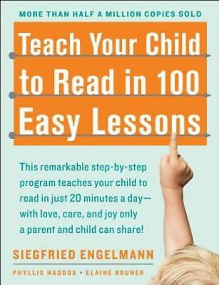 Teach Your Child to Read in 100 Easy (Teaching Child To Read In 100 Lessons)