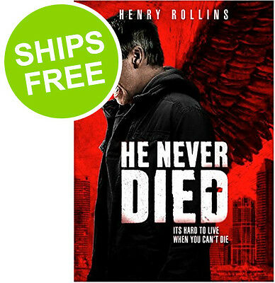 He Never Died  Dvd 2016  New  Sealed  Henry Rollins  Boo Boo Stewart  Steven Ogg