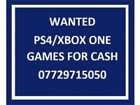 WANTED PS4 / XBOX ONE GAMES FOR CASH