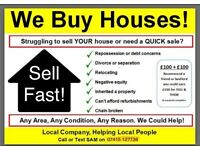 I buy land or houses quick!