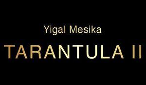 Tarantula II (Online Instructions and Gimmick) by Yigal Mesika – Magic Trick