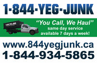"1-844-YEG-JUNK ""You Call, We Haul"""