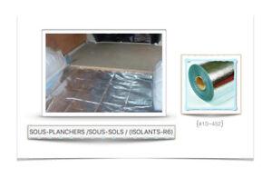 (#10~452)  SOUS-PLANCHERS /SOUS-SOLS / (ISOLANTS-R6) - 0.10$ /P.