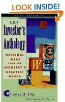 The INVESTOR'S ANTHOLOGY by Charles D. Ellis and James R. Vertin