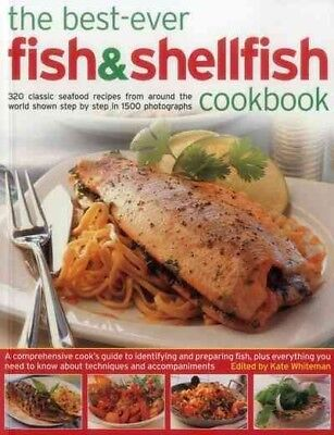 Best-Ever Fish & Shellfish Cookbook : 320 Classic Seafood Recipes from